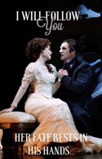 I Will Follow You  The Phantom of the Opera  cover