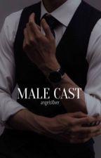 MALE CAST by ANGELVYAA