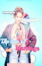 """""""လက်ထပ်ခြင်း၏ နိယာမ''လက္ထပ္ျခင္း၏ နိယာမ ' (Completed) by ImToTheJung"""