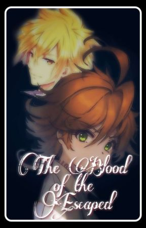 The blood of the Escaped by KokoroRin