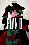 """Plan B - """"Shiketsu"""" cover"""