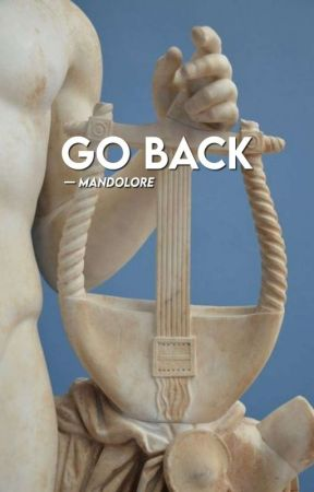 Go Back ✓ by mandolore