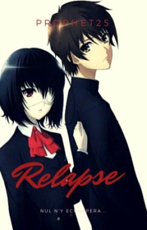 Relapse by Prophet25
