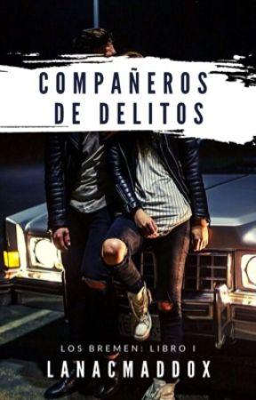 Compañeros de delitos by LanaCMaddox