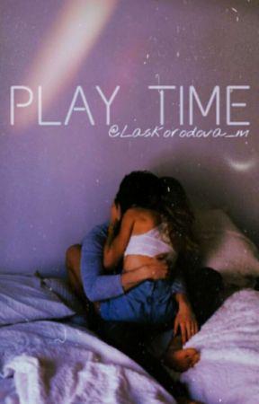 PLAY TIME  (pozastaveno) by vinounevinna