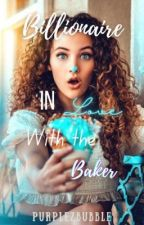 Billionaire in love with the baker  by PurpleMarshiee