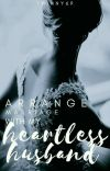 Arrange Marriage With My Heartless Husband [On_Going] cover