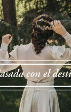 Casada con el destino by vale2808