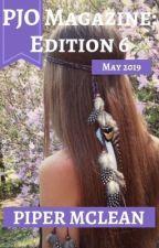 PJO Magazine Edition #6: May 2019 by PJO_Magazine