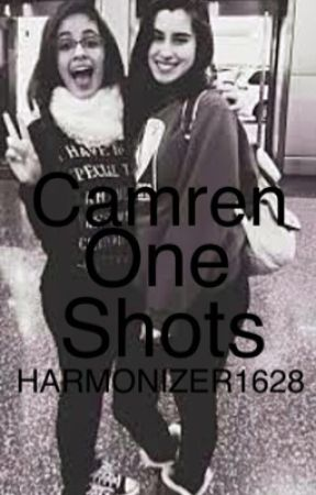 Camren One shots by HARMONIZER1628
