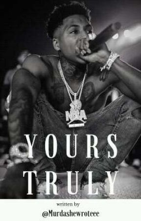 Yours Truly (SEQUEL TO TRUE) by MurdaSheWroteee