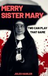 Merry Sister Mary: Two Can Play That Game cover