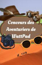 Concours des Aventuriers de WattPad [FERME] by NitaGannet