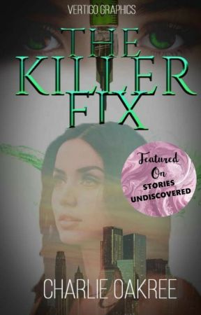 The Killer Fix by CharlieOakree