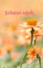 Selintas Sajak by aarraddnttti_