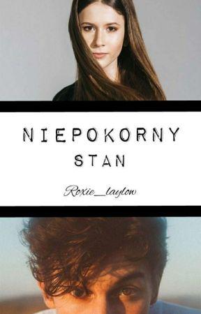 NIEPOKORNY STAN - Roxie I Shawn by Roxie_laylow