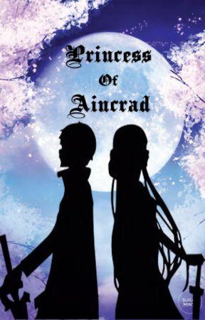 The Princess of Aincrad (Kirito x Reader) by SweetAngel362002