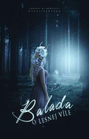 Balada o lesnej víle  by woopribehyoow
