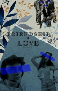 Friendship or Love??? cover