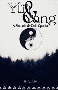 Yin & Yang | A Sintonia de Dois Opostos cover