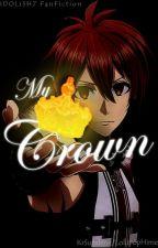 My Crown [IDOLiSH7] by KrSunshine