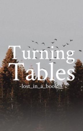 Turning Tables [3] by lost_in_a_book__