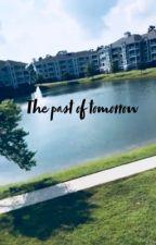 The past of Tomorrow by ItsTashaa_