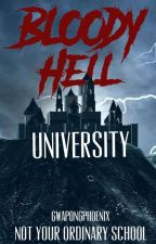 Bloody Hell University (EDITING) by Pherciefonie07