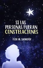 Si las personas fueran constelaciones [✔] | 1.0 by flormsalvador