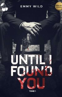 Until I Found You T1 [Terminé] cover