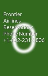Frontier Airlines Reservations Phone Number  +1-802-231-1806 by 247customerservice