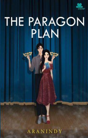 The Paragon Plan (DIHAPUS-TERBIT) by aranindy