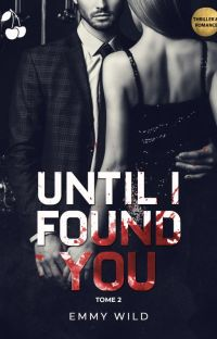 Until I Found You T2 [Terminé] cover
