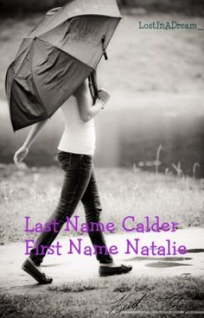 Last Name Calder. First name Natalie (One Direction) by idkzourry