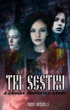 TRI SESTRY a záhada tarotových kariet ✓ od _three_sisters_3