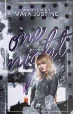 One Night by MayaJustine