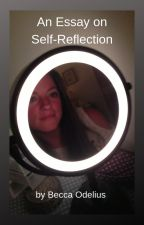 An Essay on Self-Reflection by b_odelius