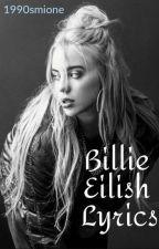 Billie Eilish Lyrics by 1990smione