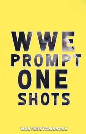 WWE Prompt One Shots 3 by WantedByMoxley