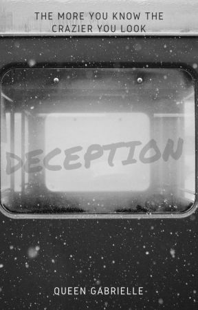 Deception: Book Four by qqueengabrielle