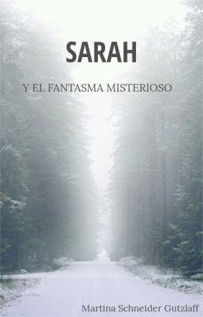 Sarah Y El Fantasma by Mart210