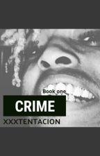 Crime//XXXTENTACION by Fidaquith