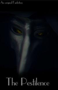 The Pestilence [An SCP-049 x Reader.] cover