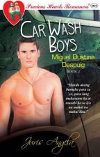 Car Wash Boys Series 2: Miguel Dustine Despuig by Juris_Angela