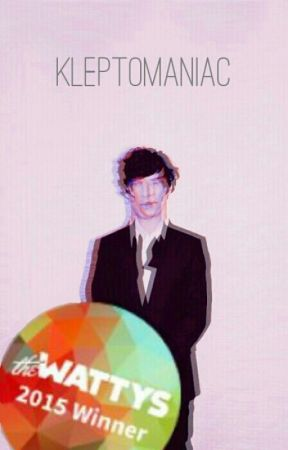 Kleptomaniac (A Johnlock Fanfiction) [2015 Wattys Award Winner] by queen_mycroft