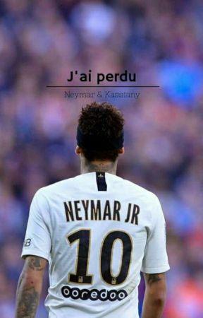 « J'ai perdu » // Neymar Jr by MrsDepay_