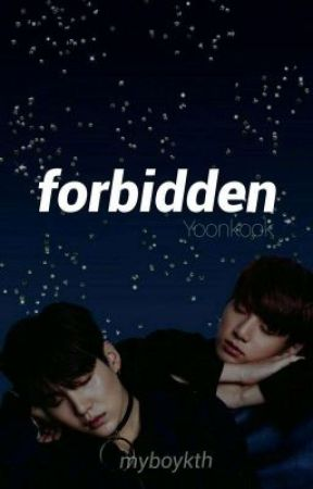 FORBIDDEN - Yoongi&Jungkook by myboykth