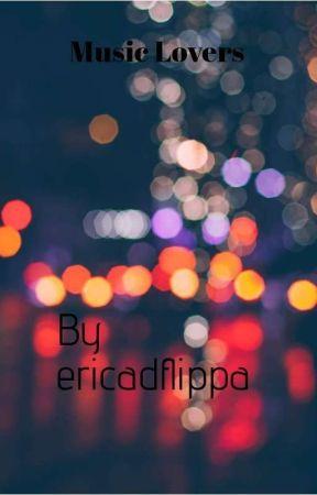 Music Lovers🎧🎧🎼🎵🎶 by Ericadaflippa