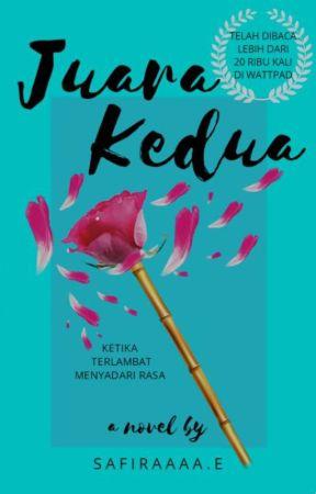 JUARA KEDUA [ON GOING] by RimaRemaRimax