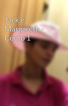 Jack e Margareth - Conto 1  by RassaArtemis